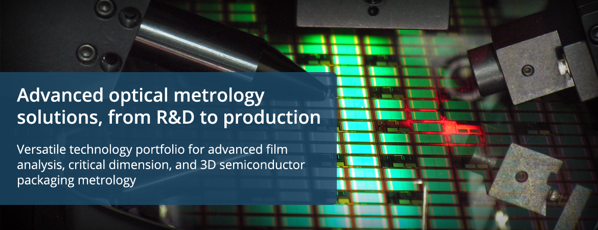 Advanced optical metrology solutions, from R&D to production